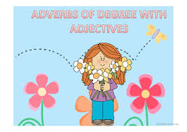 Identifying Adverbs And Adjectives Worksheets Adjective Position And Adverbs Of Degree Worksheet Free Esl