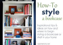how to design a bookshelf a breakdown on how to style a bookcase inspiration tips and ideas