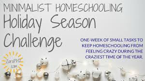 simplify homeschooling for the holidays zara phd