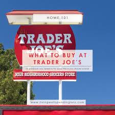 15 things to buy at trader joe u0027s best buys at trader joe u0027s