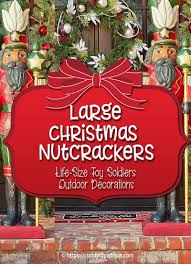 outdoor decorations large outdoor nutcracker decoration size nutcracker decorations