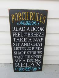 Outdoor Decorative Signs Porch Rules Sign Porch Signs Outdoor Decor Sign Patio