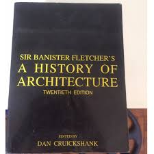 sir banister fletcher u0027s a history of architecture 20th edition