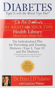 diabetes fight it with the blood type diet the individualized