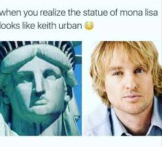 Meme Urban - when you realize the statue of mona lisa looks like keith urban