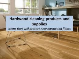 recommended wood cleaning products and hardwood supplies the