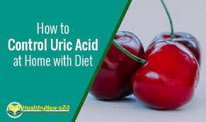 how to control uric acid at home with diet healthynews24