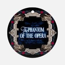 phantom of the opera ornament cafepress