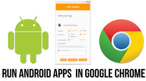 chrome for android apk run android apk files in chrome arc welder