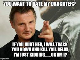 Meme Date - overly attached father meme imgflip