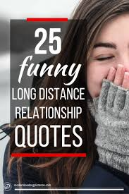Long Lasting Love Quotes by 25 Funny Long Distance Relationship Quotes Long Distance