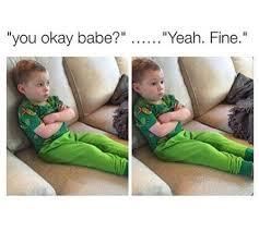 Angry Boyfriend Meme - i m fine image 3292625 by patrisha on favim com