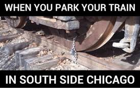 Chicago Memes - when you park your train in south side chicago chicago meme on sizzle
