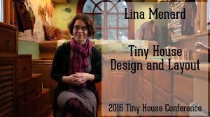 lina menard tiny house design and layout 2016 tiny house