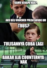 Meme Om - kamu kenapa nak aku beli voucher pulsa gosok om on memegen