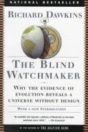 Richard Dawkins Blind Watchmaker 18 I Read U201cthe Blind Watchmaker U201d Evolution An Objective Look