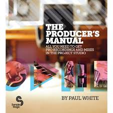 the producer u0027s manual buy now instant download sample magic