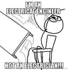 Electrical Engineer Meme - 100 amazing engineering memes