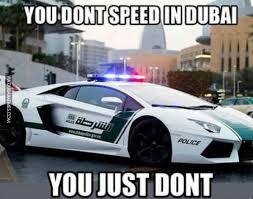 Dubai Memes - on a hurry in dubai image dubai memes