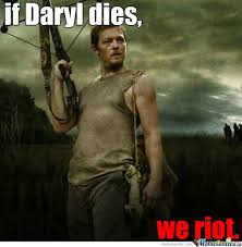 Daryl Meme - daryl is loved by ihateusernames meme center