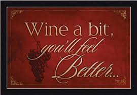 wine a bit you ll feel better buy wine a bit you 39 ll feel better by mollie b burgundy grape