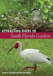 bird attracting native plants attracting birds to south florida gardens u2013 the florida bookshelf