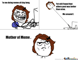 Meme Mother - mother of meme by ila2017 meme center