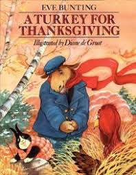 thanksgiving children s books children s book review a turkey for thanksgiving by bunting