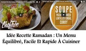 cuisiner équilibré idée recette ramadan un menu équilibré facile et rapide à
