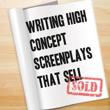 turn your script into a high concept film with these 5 free tips