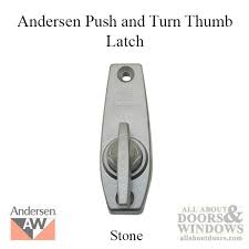 Anderson Sliding Patio Doors Push U0026 Turn Style Thumb Latch For A 3 Panel Gliding Patio Door Stone