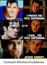 Justice League Meme - i prefer the lerdvision memes i said the real superman jesus