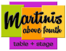martinis martinis above fourth table stage u2013 great food great drinks