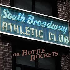 the bottle rockets u0027 latest u201csouth broadway athletic club u201d is one