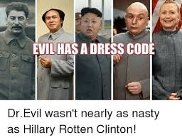 Dr Evil Meme - evilhasadress code drevil wasn t nearly as nasty as hillary rotten