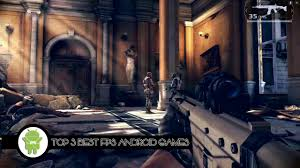 best android fps top 3 best fps shooters android 2015 hd