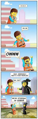 Lego Movie Memes - haha this is funny but stepping on a lego doesn t hurt that bad