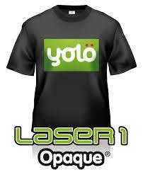 yolö creative transfer laser 1 opaque t shirt