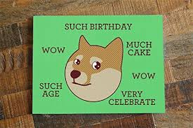 Meme Birthday Card - com funny birthday card doge such birthday internet
