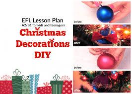 Diy Christmas Decorations Uk Christmas Decorations Diy U2013 Efl Lesson Plan English Lesson Plan