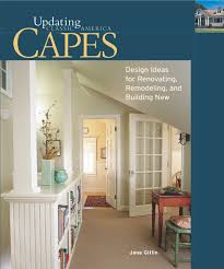 capes design ideas for renovating remodeling and build