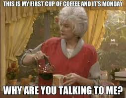 Who You Talking To Meme - why are you talking funny coffee meme