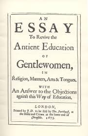 an essay to revive the antient education of gentlewomen in