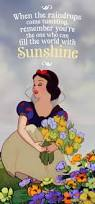 disney quote images best 25 snow white quotes ideas on pinterest a smile raindrops