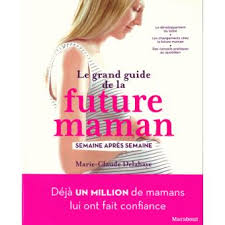 future maman le grand guide de la future maman cartonné claude