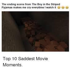 Pyjama Kid Meme - the ending scene from the boy in the striped pyjamas makes me cry