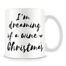 i m dreaming of a i m dreaming of a wine christmas mug