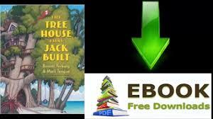 download ebook the tree house that jack built by bonnie verburg