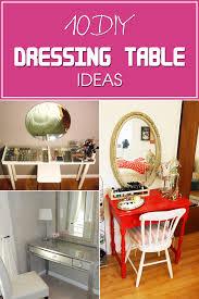 Dressing Table Idea 10 Gorgeous Diy Dressing Table Ideas