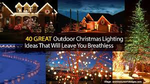 best exterior christmas lights 40 great outdoor christmas lighting ideas that will leave you